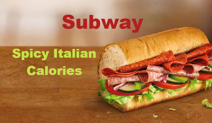 Subway Spicy Italian Calories