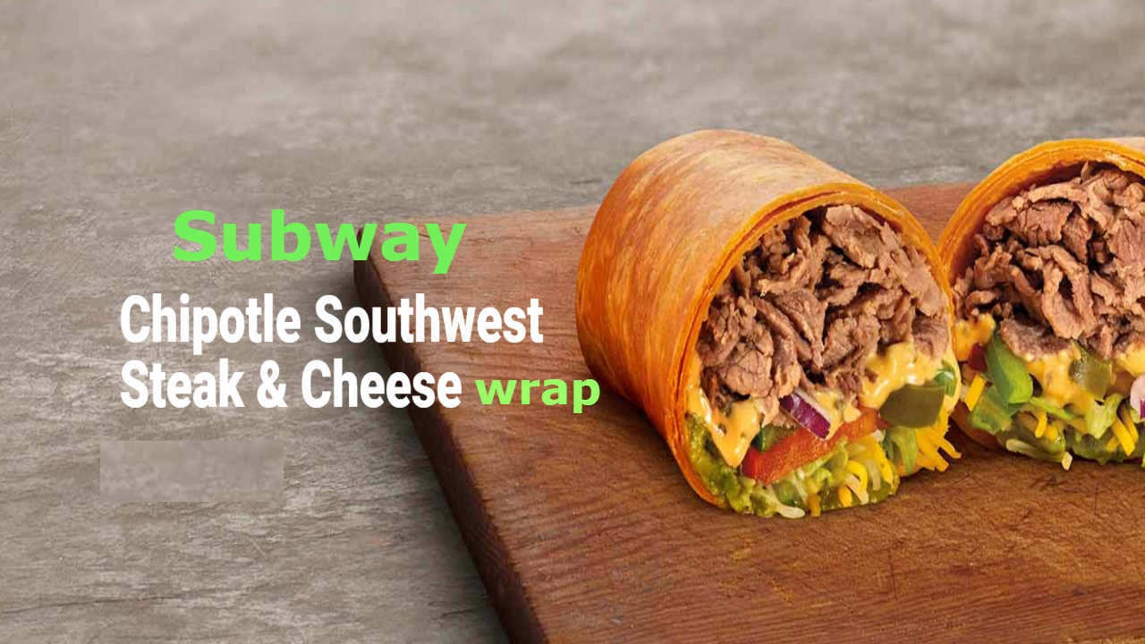 Subway Chipotle Southwest Steak & Cheese Wrap
