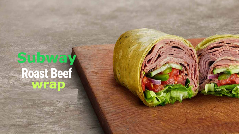 How many Calories in Subway Roast Beef wrap