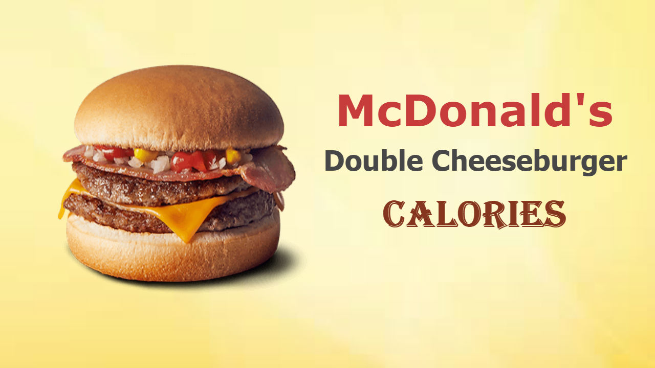 Mcdonalds Double Cheeseburger Calories