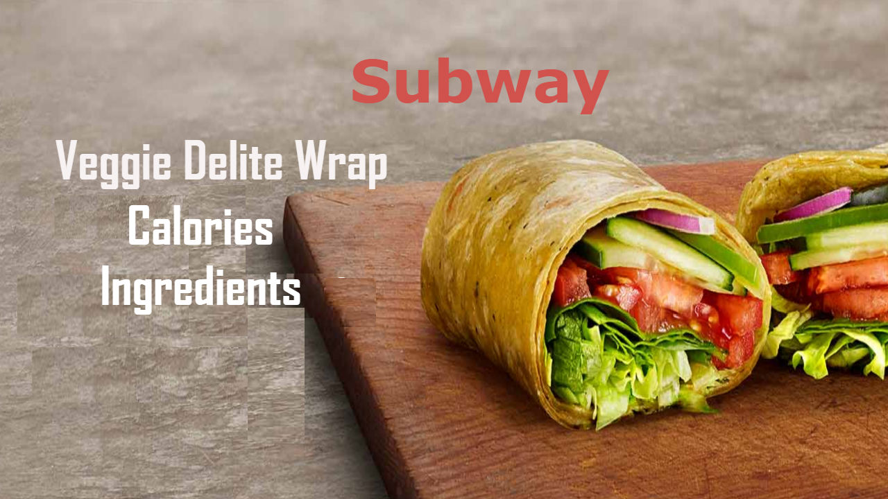 Subway Veggie Delite Calories