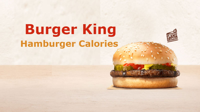 Burger King Hamburger Calories