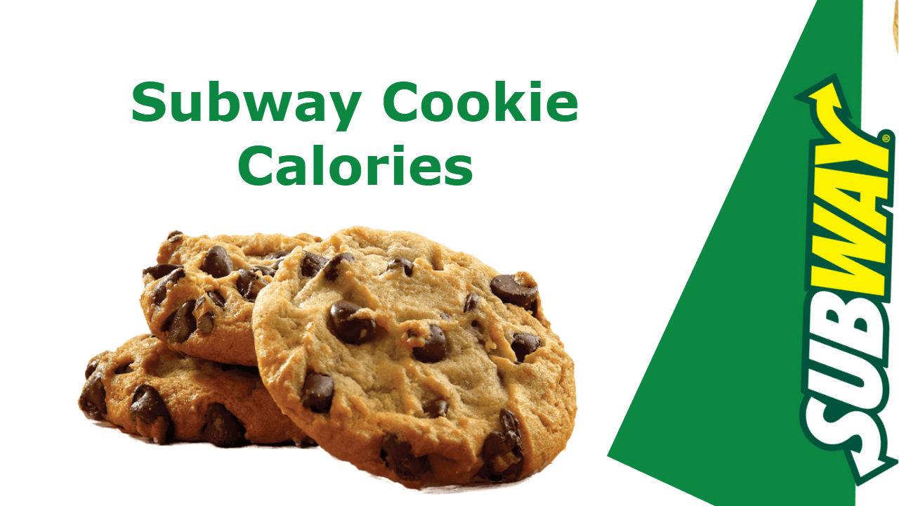 Nutrition Facts of Subway Cookies