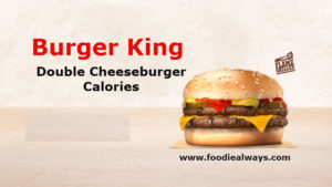Burger King Double Cheeseburger Calories