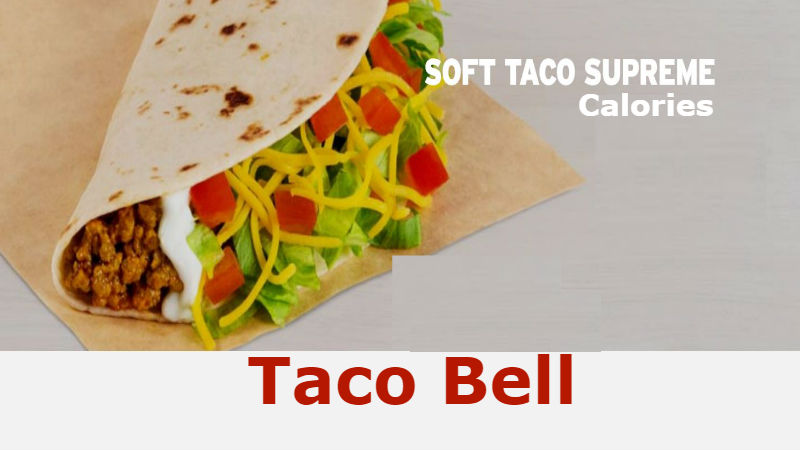 Taco Bell Soft Taco Supreme Calories