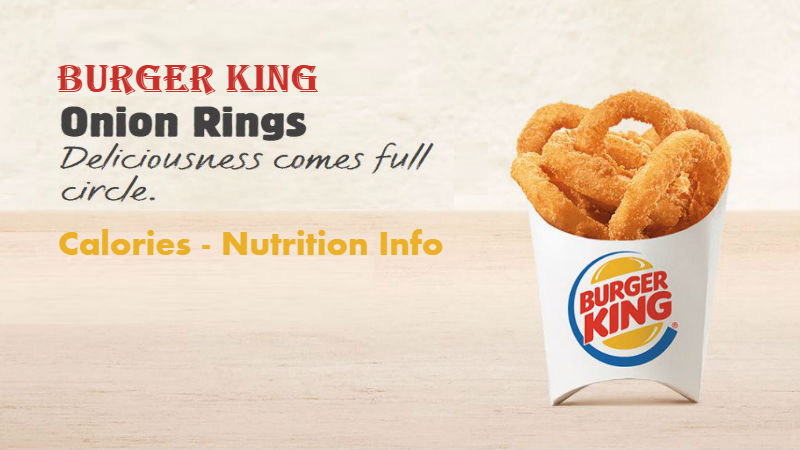 Burger King Onion Rings Calories