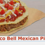 Taco Bell Mexican Pizza Calories | Ingredients