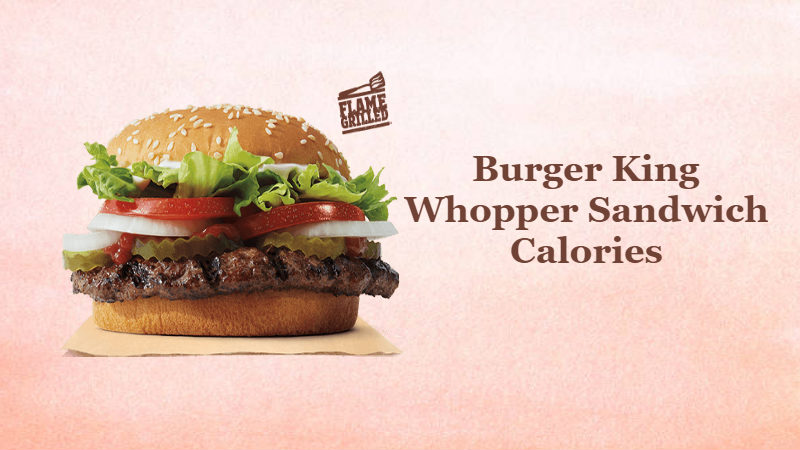 Burger King Whopper Calories