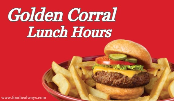 Golden Corral Lunch Hours